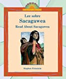 Stephen Feinstein: Lee Sobre Sacagawea/ Read About Sacagawea (I Like Biographies! (Bilingual)) (Spanish Edition)