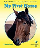 My First Horse (My First Pet Library from…