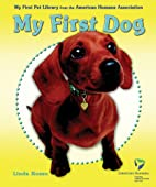 My First Dog (My First Pet Library from the…