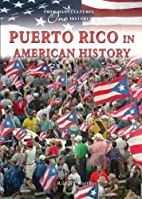 Puerto Rico in American History (From Many…