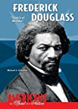 "Schuman, Michael A.: Frederick Douglass: ""Truth Is of No Color"" (Americans: The Spirit of a Nation)"