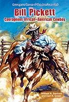 Bill Pickett: Courageous African-American…