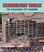 Homegrown Terror: The Oklahoma City Bombing…