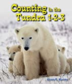 Counting in the Tundra 1-2-3 (All about…