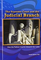 The Supreme Court and the Judicial Branch:…
