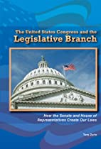 The United States Congress and the…