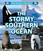 The Stormy Southern Ocean (Our Earth's…