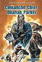 Comanche Chief Quanah Parker (Native…