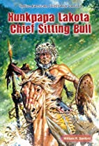 Hunkpapa Lakota Chief Sitting Bull (Native…