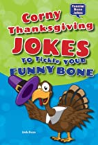 Corny Thanksgiving Jokes to Tickle Your…