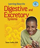 Learning about the Digestive and Excretory…