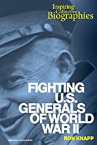 Fighting U.S. Generals of World War II…