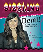 Demi!: Latina Star Demi Lovato (Sizzling…