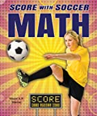 Score With Soccer Math (Score With Sports…