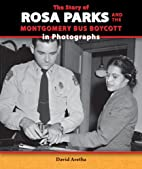 The Story of Rosa Parks and the Montgomery…