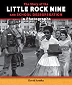 The Story of the Little Rock Nine and School…