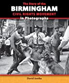 The Story of the Birmingham Civil Rights…