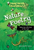 Nature Poetry: Make Me a Picture of the…