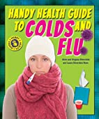 Handy Health Guide to Colds and Flu (Handy…