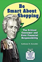 Be Smart About Shopping: The Critical…