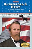Knapp, Ron: Rutherford B. Hayes (Presidents)