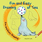 Fun and Easy Drawing at Sea by Rosa M. Curto