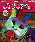 Fun Chinese New Year crafts by Karen E.…