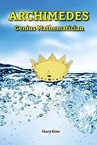 Archimedes: Genius Mathematician (Genius…