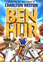 Ben Hur [2003 animated film] by Bill…