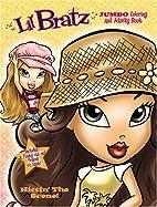 Lil' Bratz Jumbo Coloring Book, Hitting' The…
