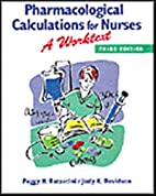 Pharmacological Calculations for Nurses: A…