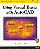 Using Visual Basic with AutoCAD by Andrew G.…
