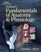 Delmar's Fundamentals of Anatomy and…