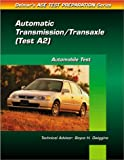 Delmar Publishers: Auto Transmission and Transaxle