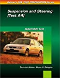 Delmar Publishers: Suspension and Steering (Automotive Technology Series)