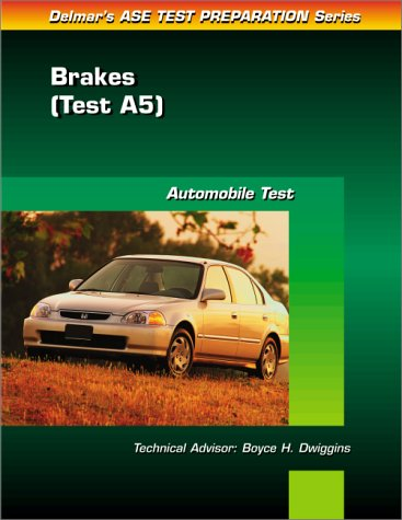 ase-test-prep-series-a5-automotive-brakes-ase-test-prep-brakes-test-a5