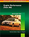 Delmar Publishers: Automobile Test: Engine Performance (Test A8)