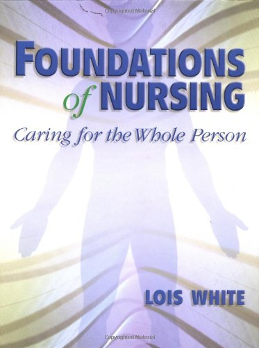 foundations-of-nursing-caring-for-the-whole-person
