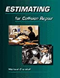 Michael Crandell: Estimating for Collision Repair