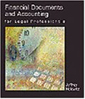 Helewitz, Jeffrey A.: Financial Documents and Accounting in the Legal Porfessionals