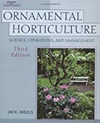 Ornamental Horticulture: Principles and…