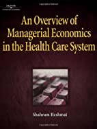 An Overview of Managerial Economics in the…