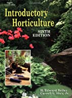 Introductory Horticulture by H. Edward…