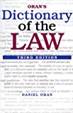 Oran, Daniel (Daniel Oran J.D.): Oran's Dictionary of the Law, 3E