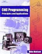 CNC Programming Principles and Applications…