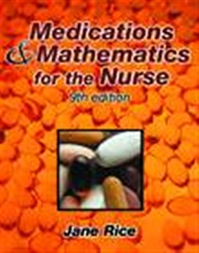 medications-and-mathematics-for-the-nurse