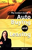 Wesley, John: Auto Buying vs Leasing (Insider's Guide to Auto Buying and Leasing)