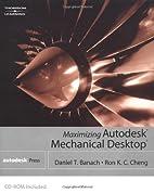 Maximizing Autodesk Mechanical Desktop by…