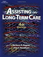 Assisting in Long Term Care by Barbara…