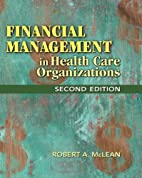 Financial Management in Health Care…